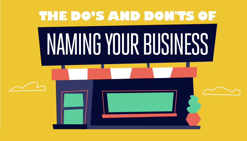 7 Tips For Naming Your Business the Right Way