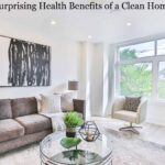 5 Surprising Health Benefits of a Clean Home